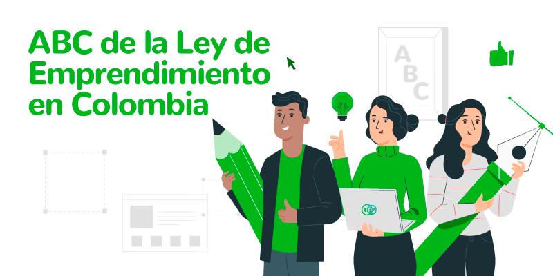 ABC de la Ley de Emprendimiento en Colombia